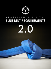 Blue Belt Requirements 2.0 by Roy Dean  Digital