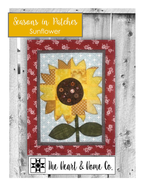 HNH32 Seasons in Patches - Sunflower - Mini Quilt PDF Pattern - The Heart and Home Co.