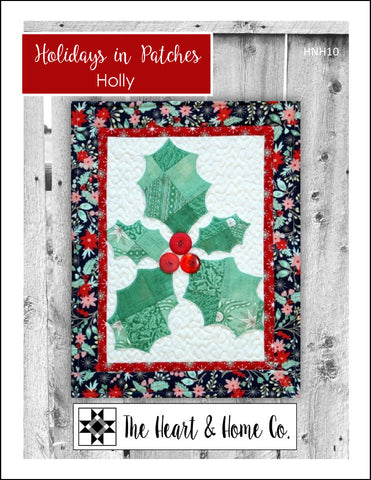 HNH10 Holidays in Patches Holly Paper Pattern