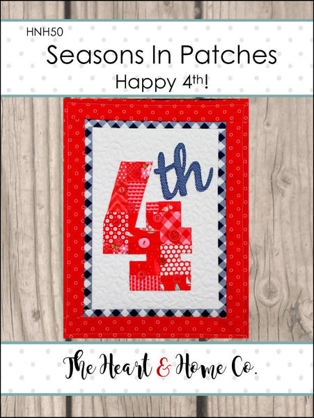 HNH50 Seasons in Patches Happy 4th! PDF Pattern