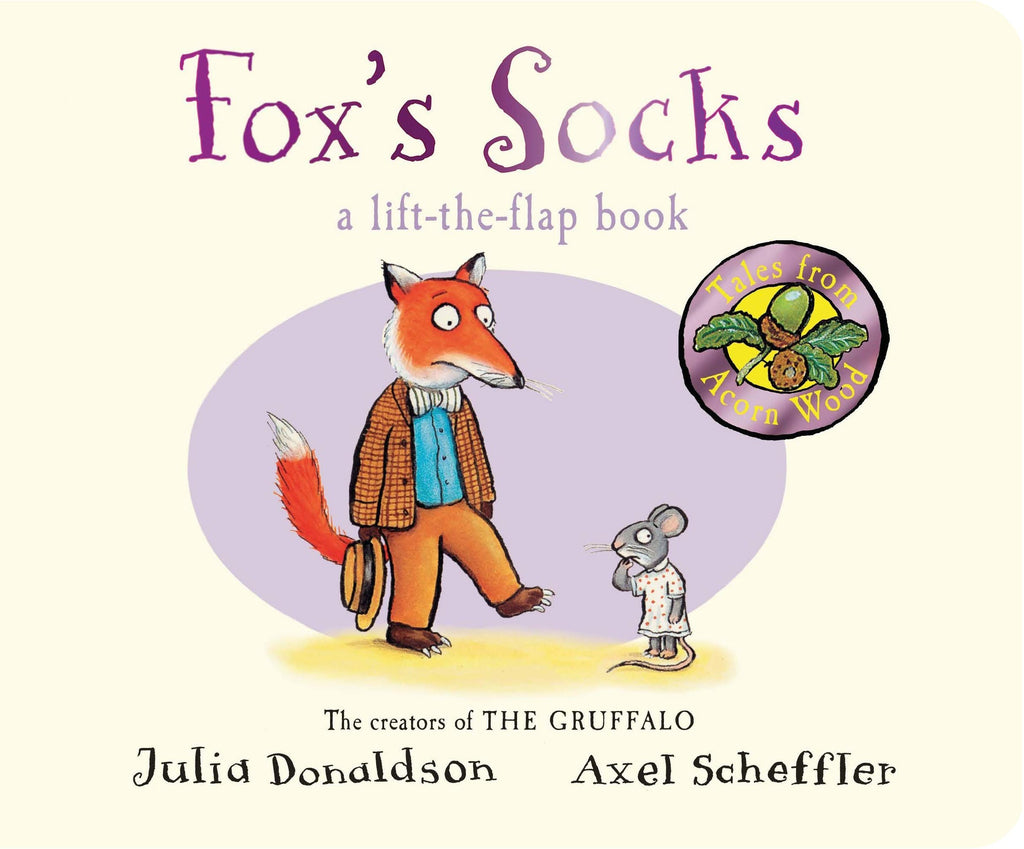 Fox's Socks by Julia Donadson - The creators of THE GRUFFALO
