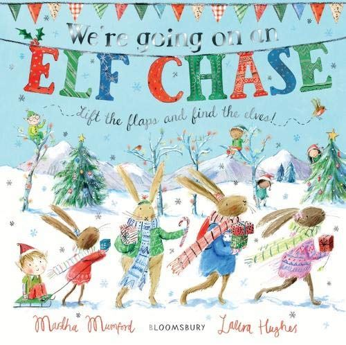 We're going on a Elf Chase by Martha Mumford Christmas Book - The Baby Service