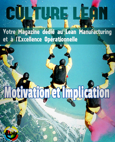 Magazine Culture Lean n°23, Motivation et Implication