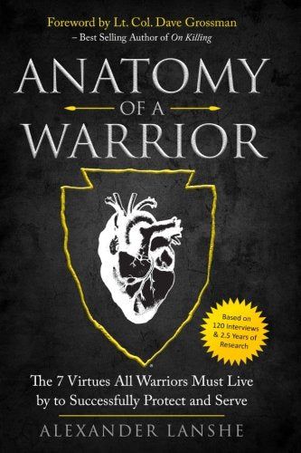 Anatomy of a Warrior