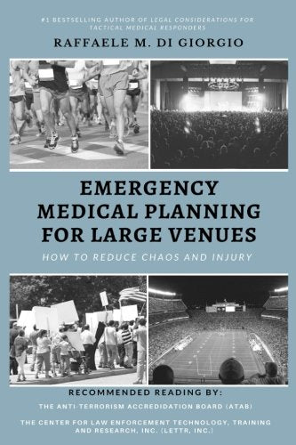 Emergency Medical Planning for Large Venues: How to Reduce Chaos and Injury