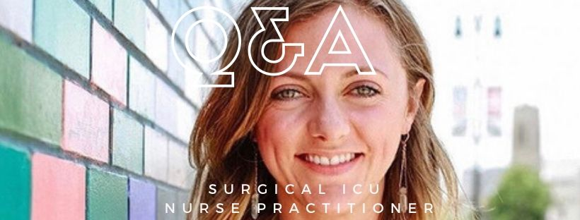 Q&A - Nurse Practitioner: Surgical ICU