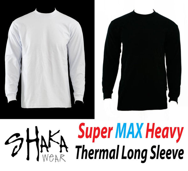 SHAKA THERMAL LONG SLEEVE SUPER MAX HEAVY T-SHIRT