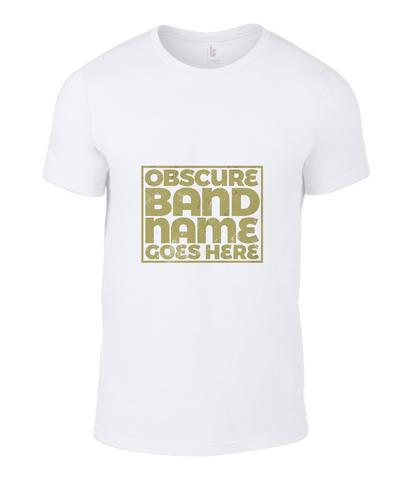 obscure band name t-shirt