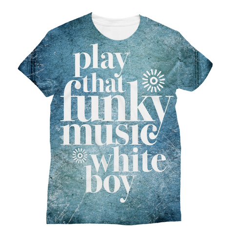 Play that funky music tee shirt