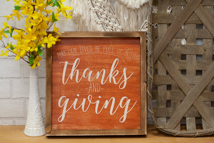 May Our Lives Thanksgiving Sign