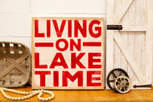Living On Lake Time