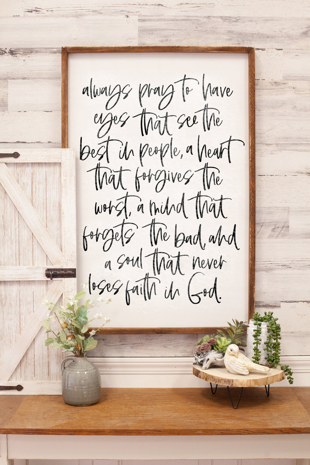 Always Pray Wood Frame Sign
