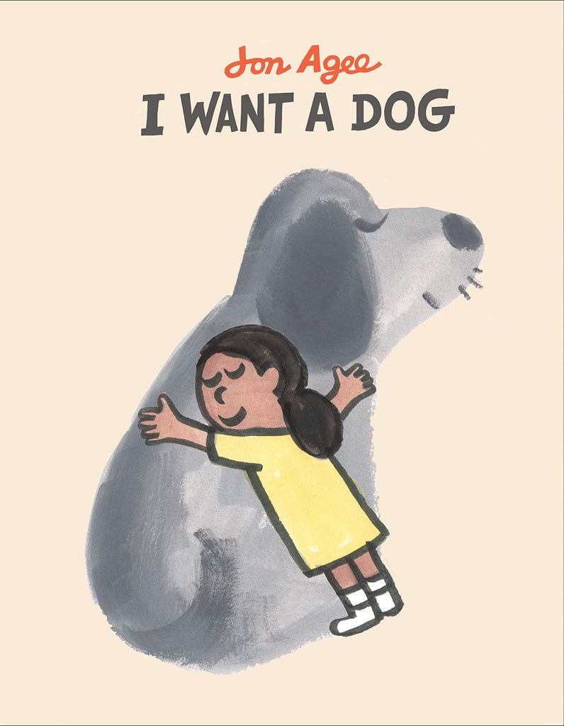 I want a dog by Jon Agee Book