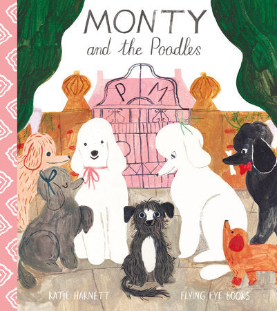 Monty and the Poodles by Katie Harnett Book