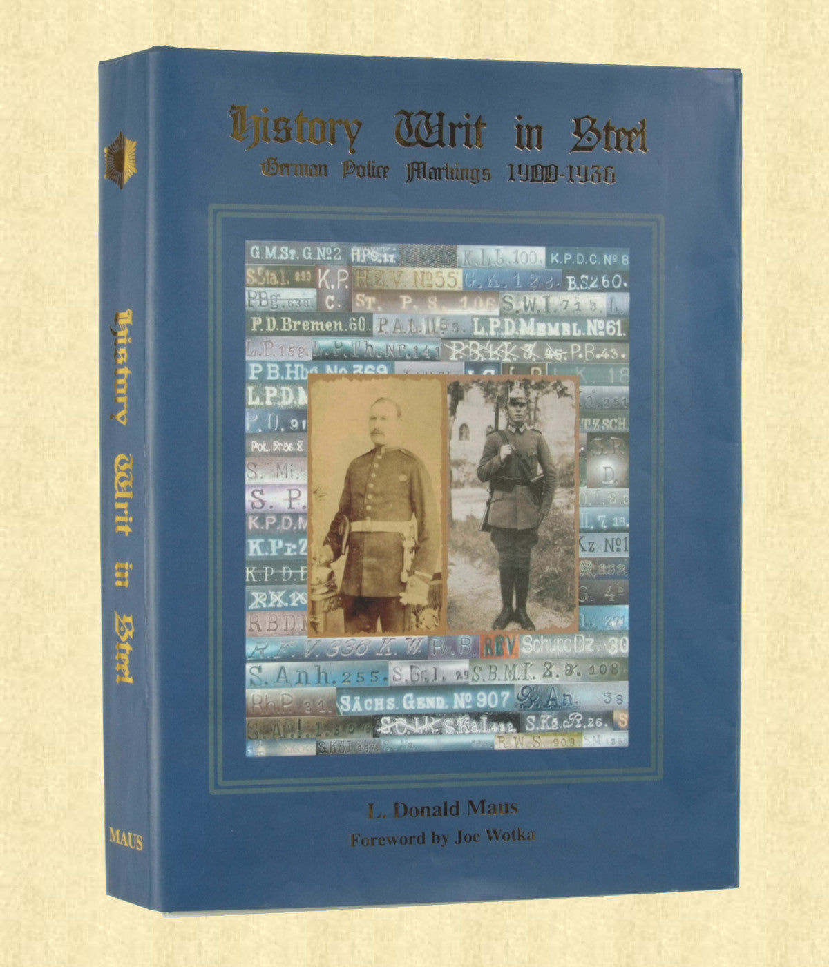 HISTORY WRIT IN STEEL, STANDARD EDITION