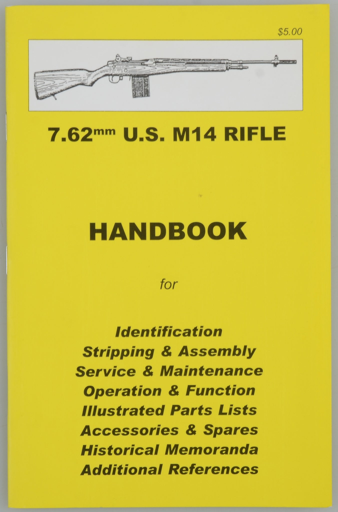 7.62mm U.S. M14 RIFLE HANDBOOK