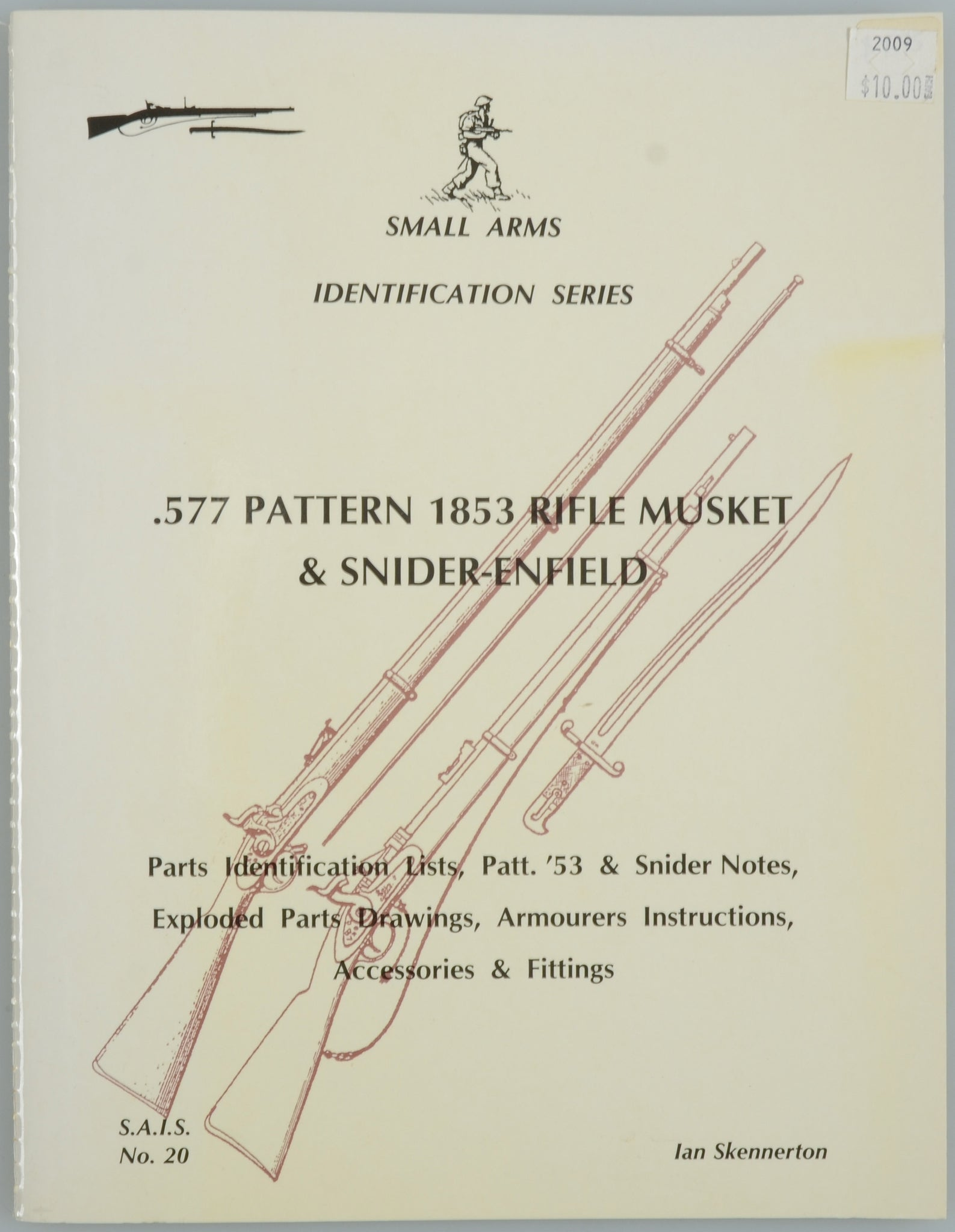 .577 PATTERN 1853 RIFLE MUSKET & SNIDER-ENFIELD