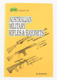 200 years of AUSTRALIAN MILITARY RIFLES & BAYONETS