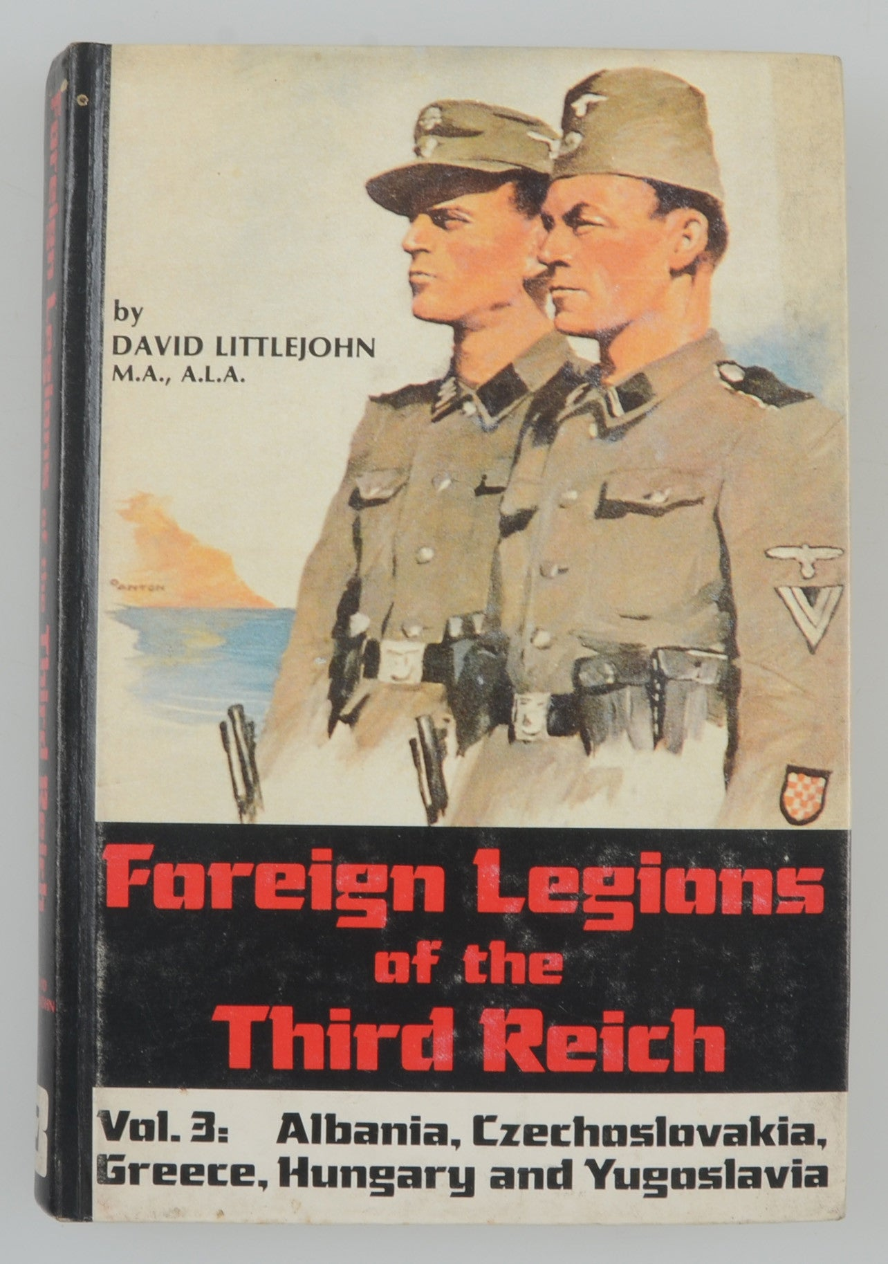 Foreign Legions of the Third Reich Vol 3
