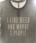 Womens I like Weed Grey