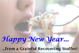 Happy New Year From A Grateful Recovering Stuffer!