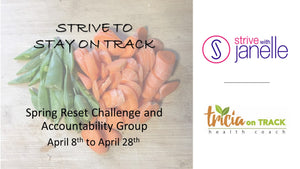 SPRING RESET CHALLENGE AND ACCOUNTABILITY GROUP  4/8-4/28