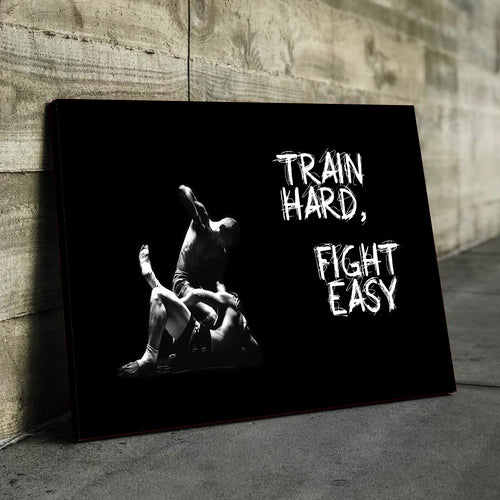 Train Hard, Fight Easy Canvas