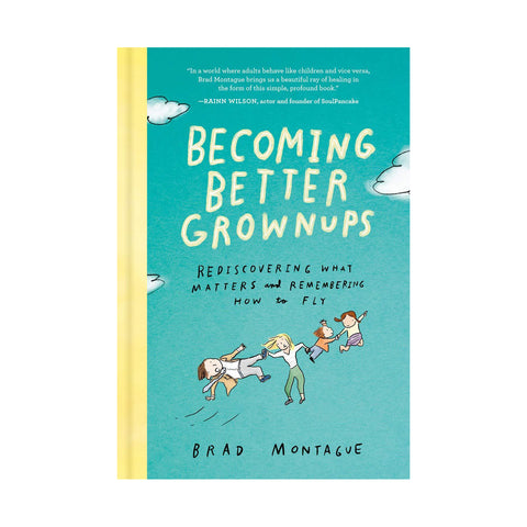 Signed Becoming Better Grownups Book