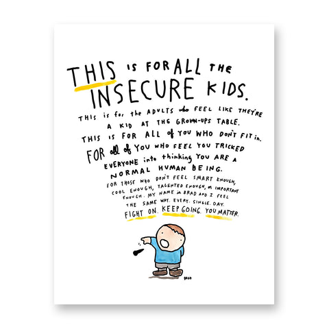 Insecure Kids Print