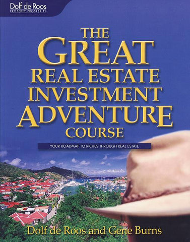 The Great Real Estate Investment Adventure Course