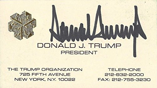 AUTOGRAPHED Donald Trump 2016 Presidential Candidate THE TRUMP OGRANIZATION (Rare Chinese Writing on Back) Early Vintage Signed Collectible Business Card with COA