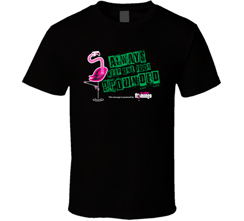 Chillin' Flamingo - grounded T Shirt