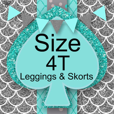 RTS- Size 4T Leggings and Skorts