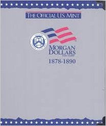 U.S. Morgan Dollars, 1878 - 1890, Official U.S. Mint Coin Album - Centerville C&J Connection, Inc.