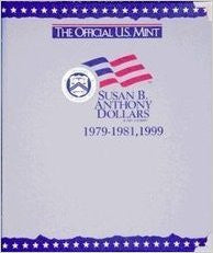 Susan B. Anthony Dollars, 1979 - 1999, Official U.S. Mint Coin Album - Centerville C&J Connection, Inc.