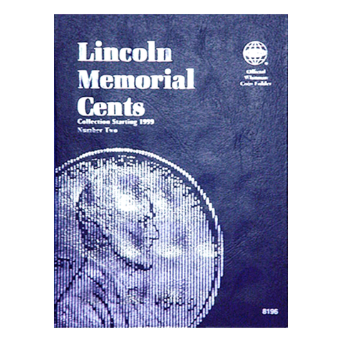 Lincoln Memorial Cent No. 2, 1999-2009 Whitman Coin Folder - Centerville C&J Connection, Inc.
