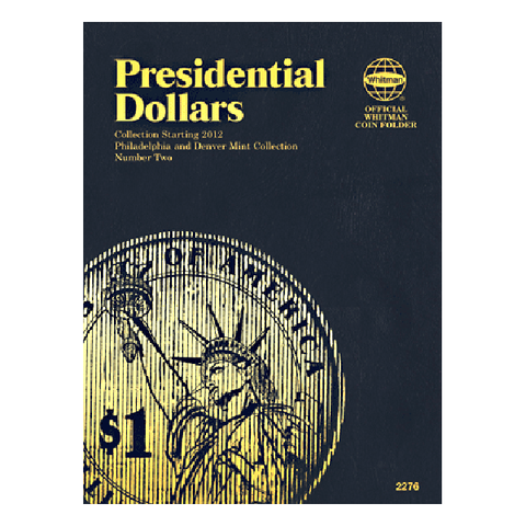 P&D - Presidential Dollar Folder Volume II 2012 Whitman Coin Folder - Centerville C&J Connection, Inc.