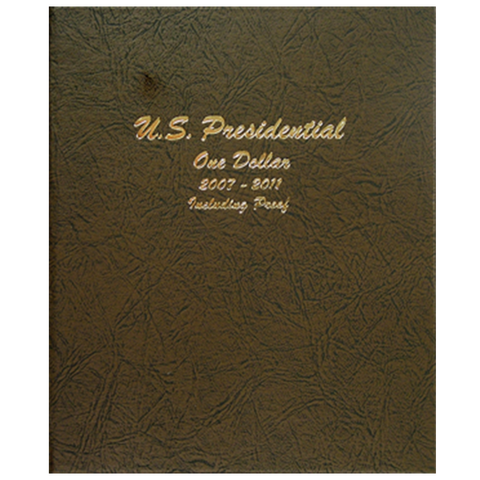 Presidential Coins 2007-2011 Vol 1, P&D with proof - Dansco Coin Albums - Centerville C&J Connection, Inc.