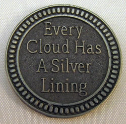 Every Cloud Has a Silver Lining Pewter Pocket Token PT465 - Centerville C&J Connection, Inc.