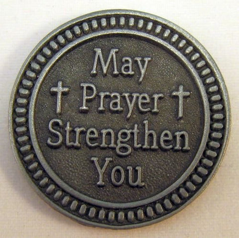 May Prayer Strengthen You Pewter Pocket Token PT463 - Centerville C&J Connection, Inc.