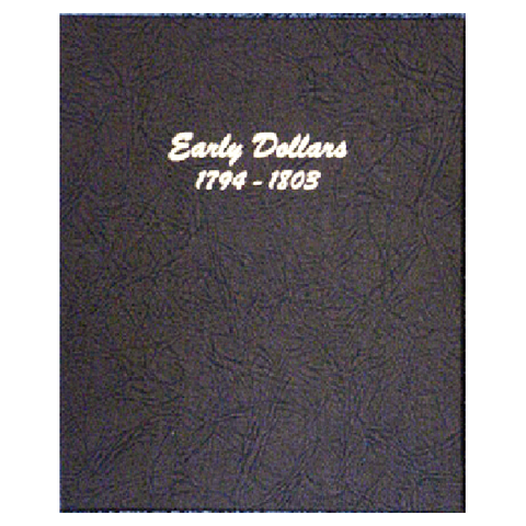 Early Dollars 1794-1803 - Dansco Coin Albums - Centerville C&J Connection, Inc.