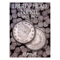 Liberty Head Nickels, 1883 - 1912 H.E. Harris Coin Folder - Centerville C&J Connection, Inc.