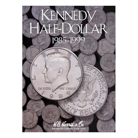 Kennedy, Part Two, Starting 1985-1999 H.E. Harris Coin Folder - Centerville C&J Connection, Inc.