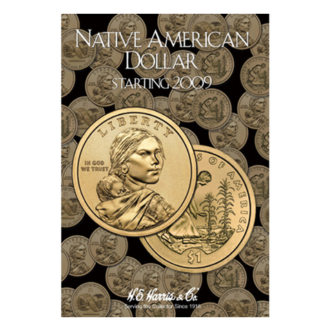 Native American Dollar Starting 2009 H.E. Harris Coin Folder - Centerville C&J Connection, Inc.