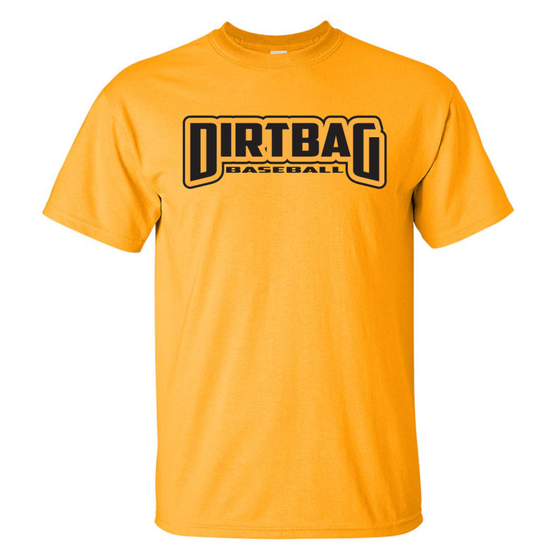 Gold t-shirt with the large words Dirtbag and smaller words baseball on the front in black letters.