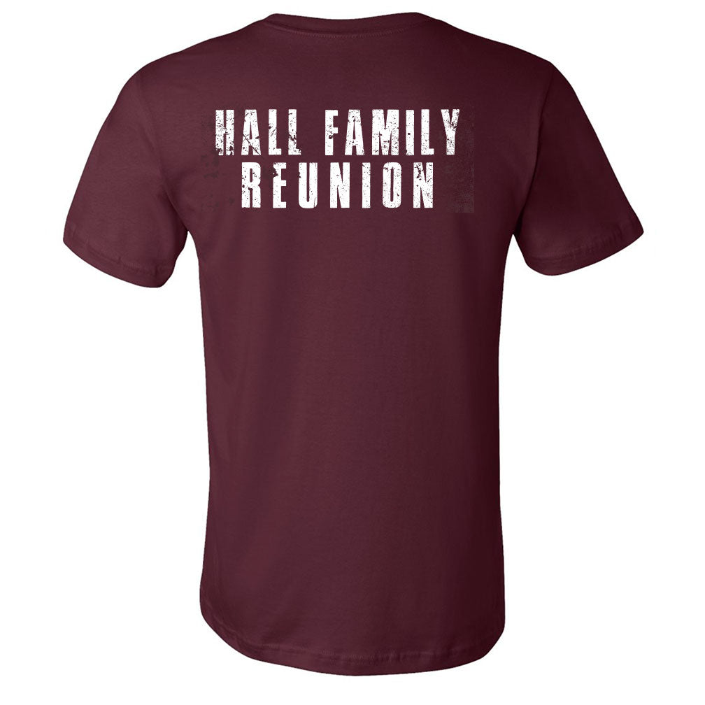 Hall Family Reunion Maroon T-Shirt