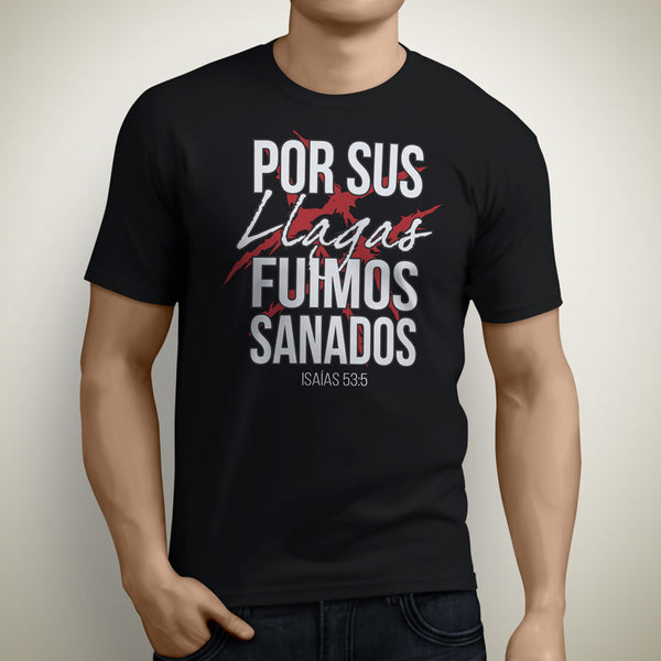 Isaiah 53:5 / 'By His Stripes' T-SHIRT (Verse in English or Spanish)