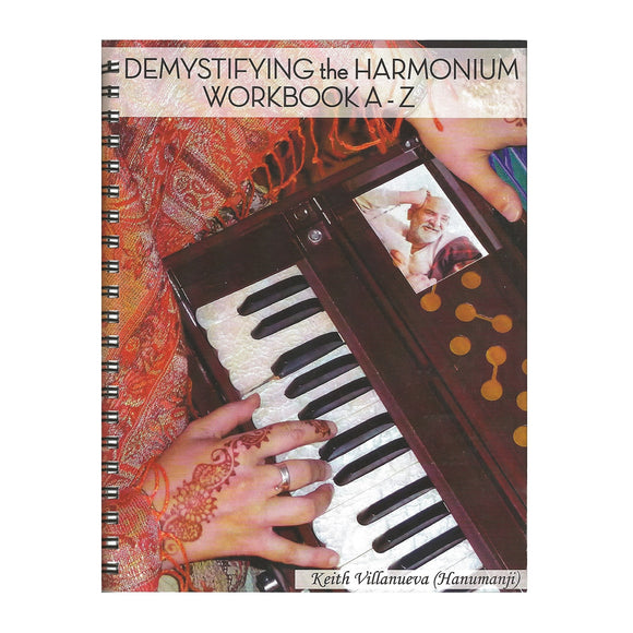 Demystifying The Harmonium Workbook: 3rd Edition