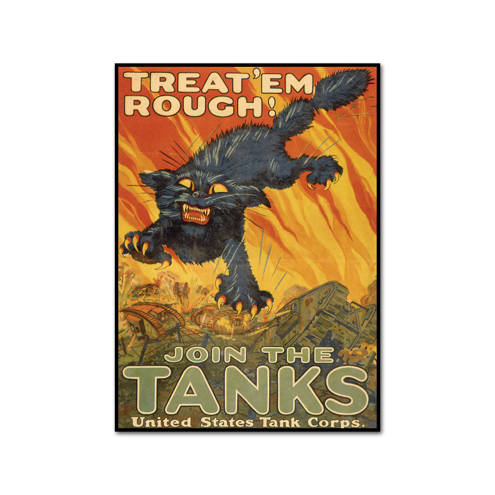 Treat 'Em Rough! Join the Tanks! by August William Hutaf Artblock