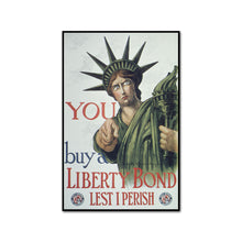 You Buy A Liberty Bond. Lest I perish. Get Behind The Government by C.R. Macauley Artblock
